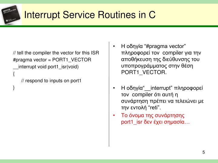 Interrupt Service Routines in C