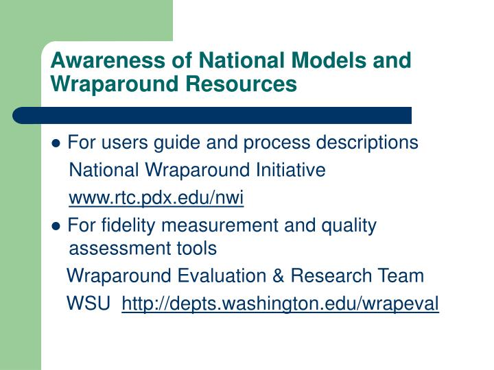 Awareness of National Models and Wraparound Resources