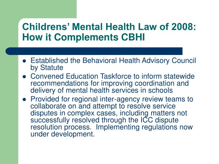 Childrens' Mental Health Law of 2008: How it Complements CBHI
