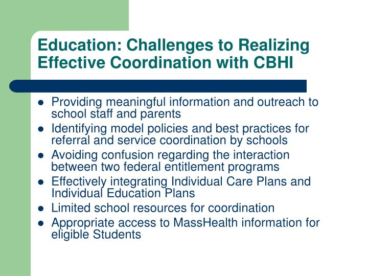 Education: Challenges to Realizing Effective Coordination with CBHI