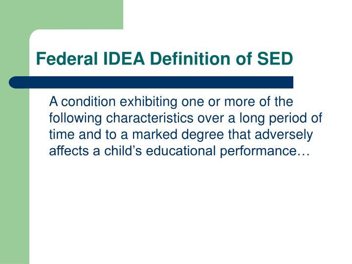 Federal IDEA Definition of SED