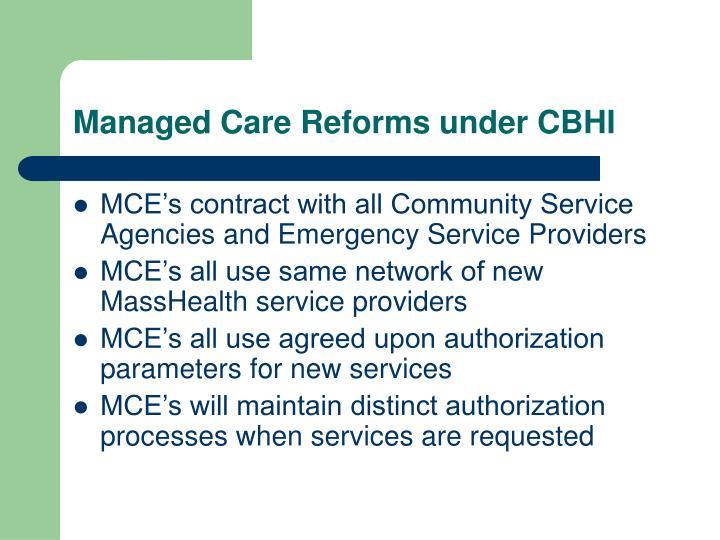 Managed Care Reforms under CBHI