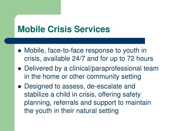 Mobile Crisis Services