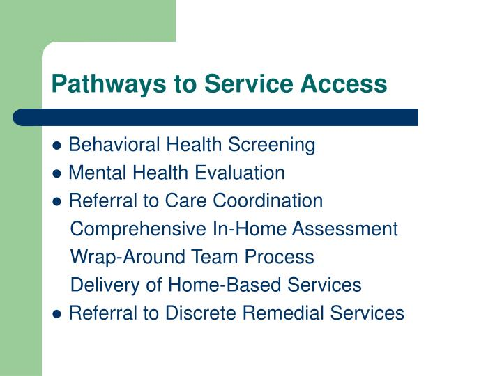 Pathways to Service Access