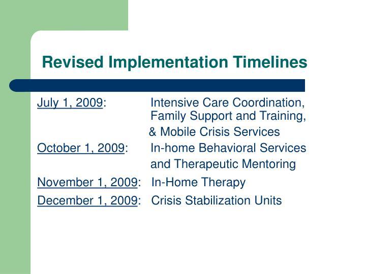 Revised Implementation Timelines