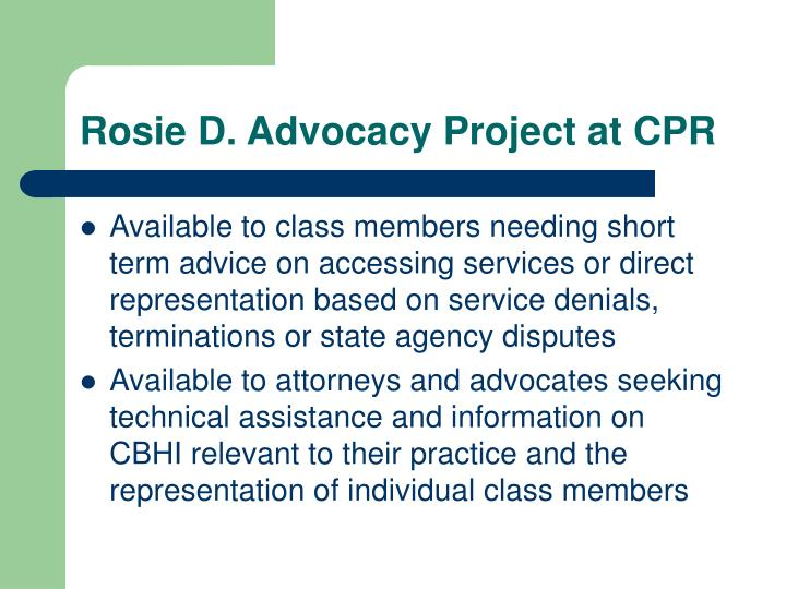 Rosie D. Advocacy Project at CPR