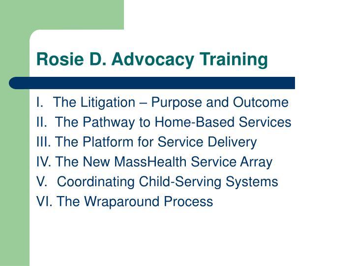 Rosie D. Advocacy Training