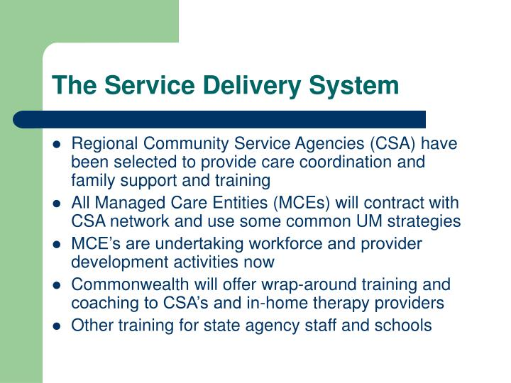 The Service Delivery System