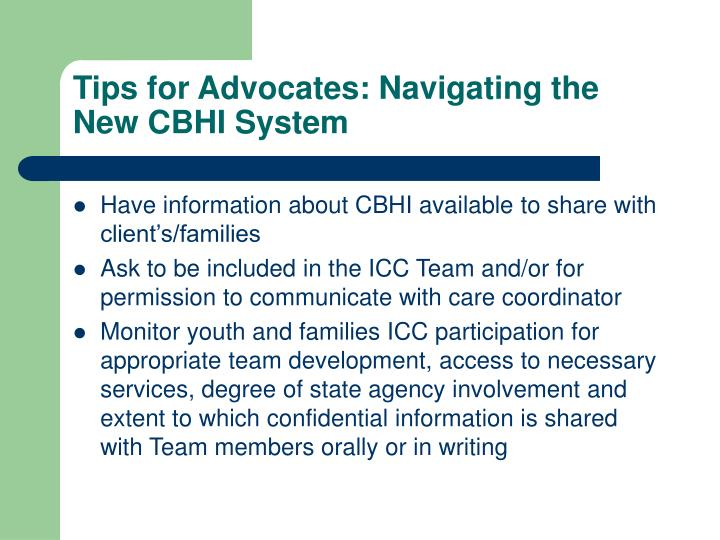 Tips for Advocates: Navigating the New CBHI System