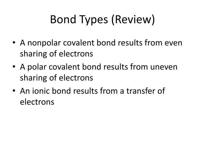 Bond Types (Review)