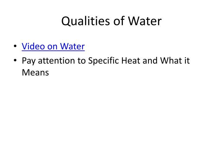 Qualities of Water