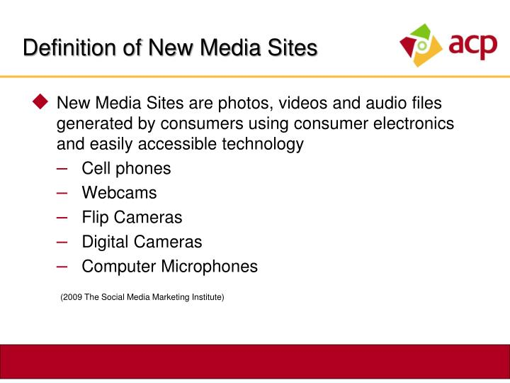 Definition of New Media Sites