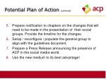potential plan of action continued