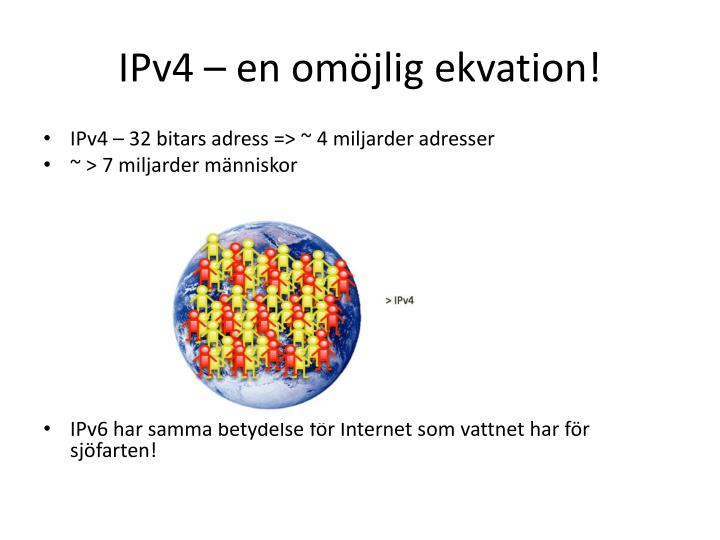 IPv4 – en omöjlig ekvation!