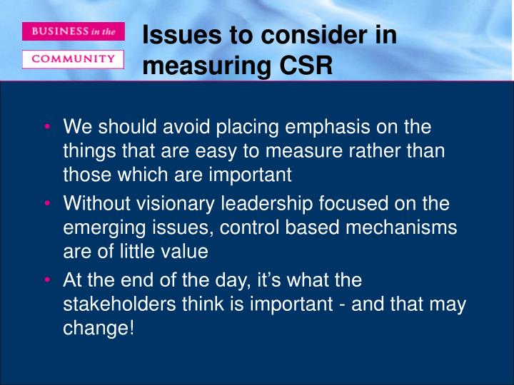 Issues to consider in measuring CSR