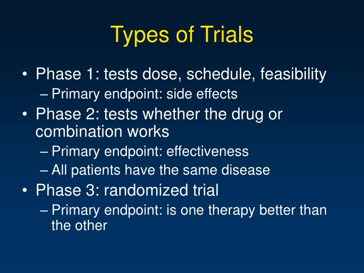 Types of Trials