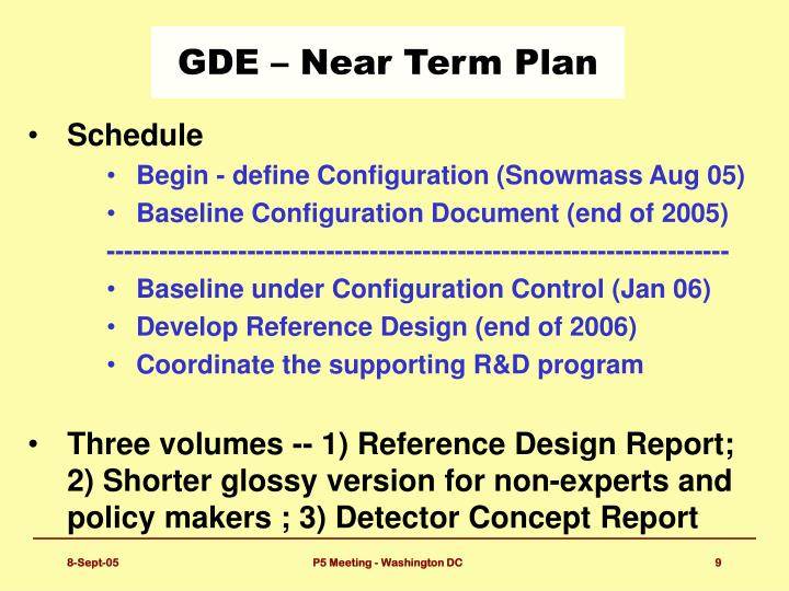 GDE – Near Term Plan