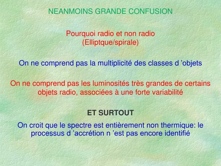 NEANMOINS GRANDE CONFUSION
