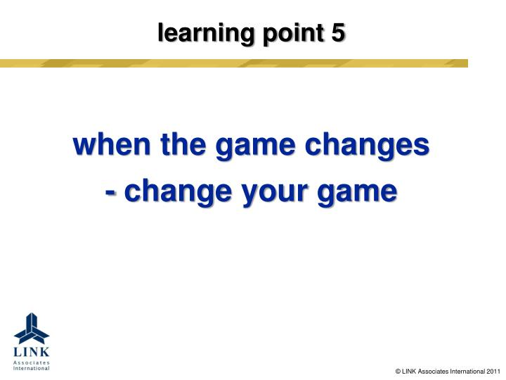 learning point 5