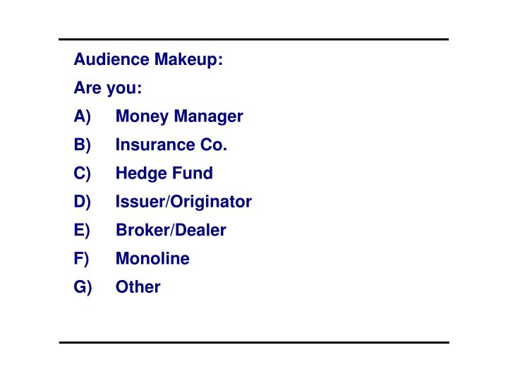 Audience Makeup: