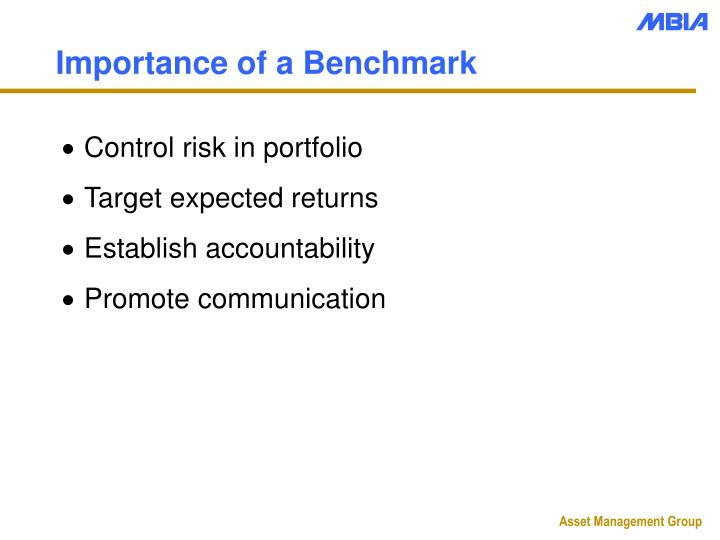 Importance of a Benchmark