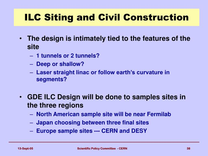 ILC Siting and Civil Construction