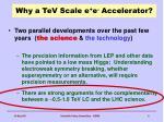 why a tev scale e e accelerator1