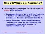 why a tev scale e e accelerator2