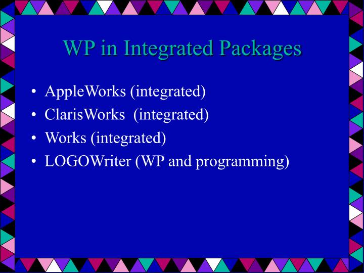 WP in Integrated Packages