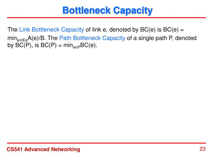 Bottleneck Capacity