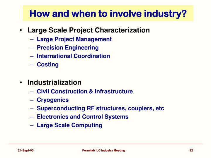 How and when to involve industry?