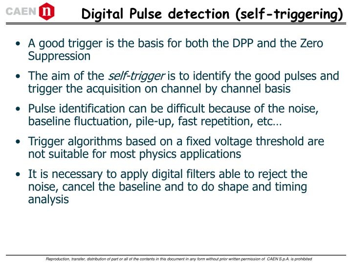 Digital Pulse detection (self-triggering)
