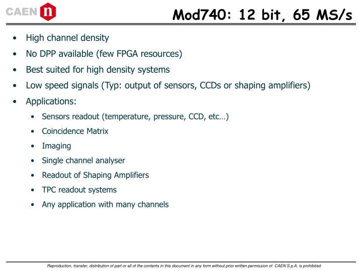 Mod740: 12 bit, 65 MS/s