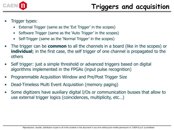 Triggers and acquisition
