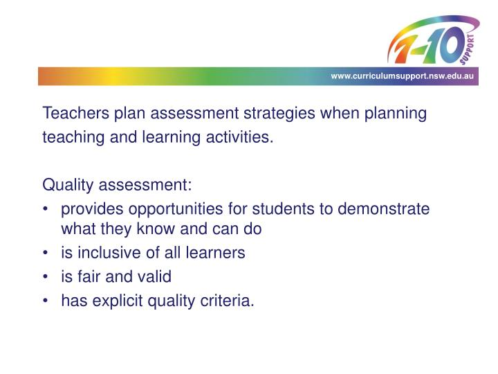 Teachers plan assessment strategies when planning