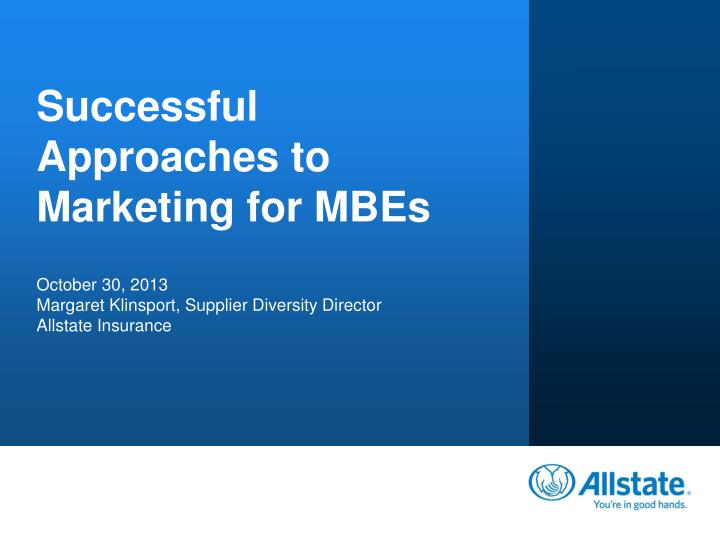 Successful approaches to marketing for mbes