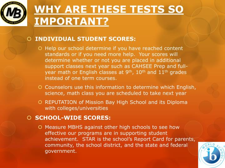 WHY ARE THESE TESTS SO IMPORTANT?