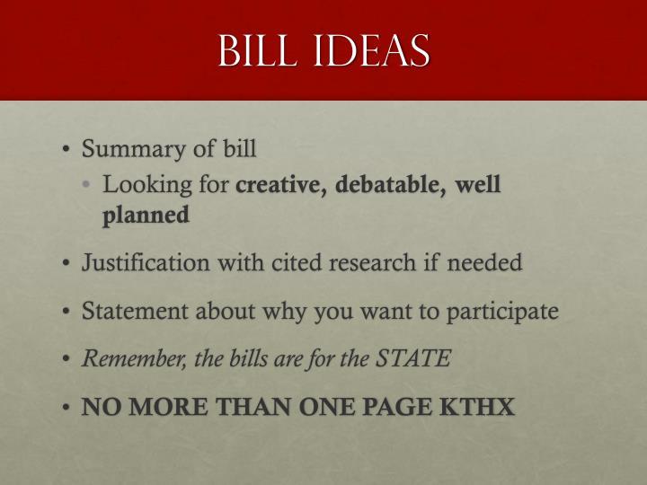 BILL IDEAS