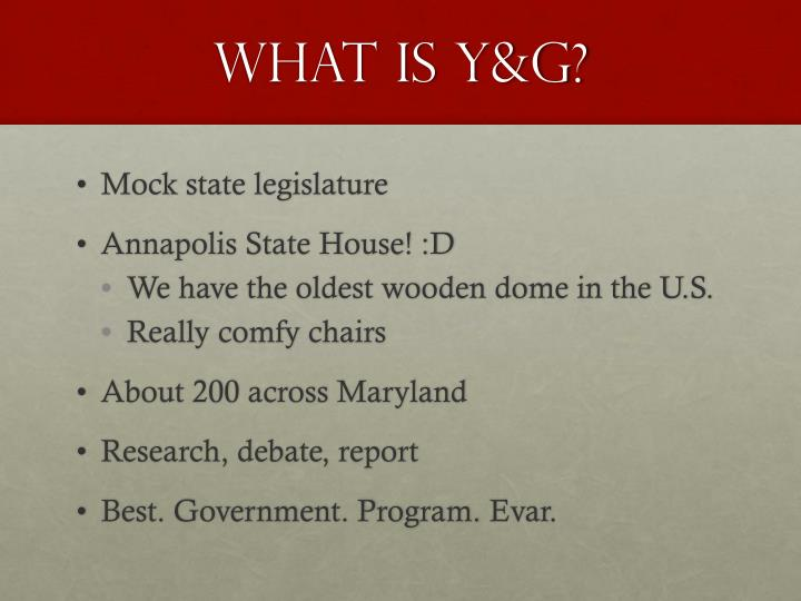 What is Y&G?