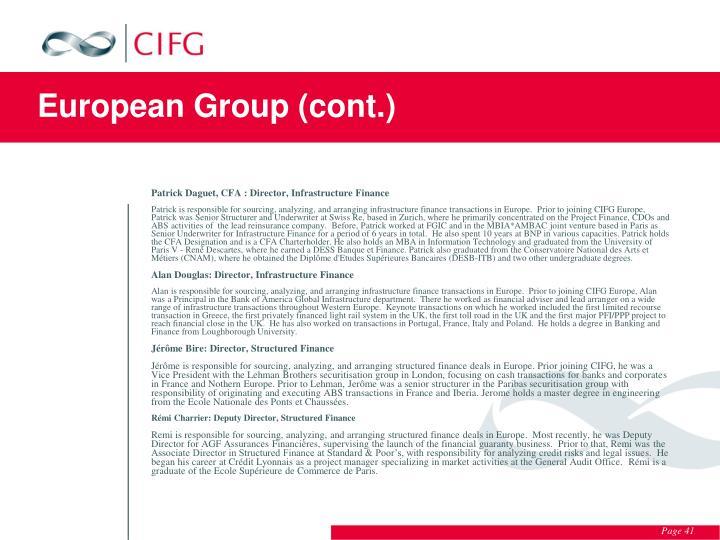 European Group (cont.)