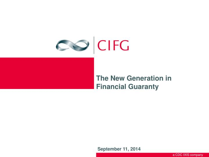 the new generation in financial guaranty