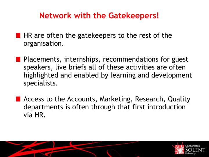 Network with the Gatekeepers!