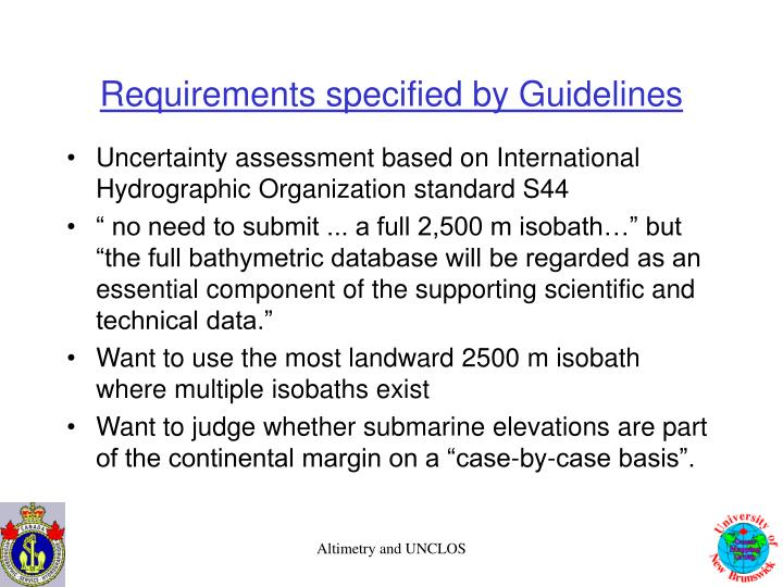 Requirements specified by Guidelines
