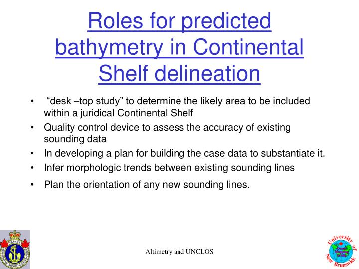 Roles for predicted bathymetry in Continental Shelf delineation