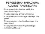 pergeseran paradigma administrasi negara