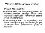 what is state administration4