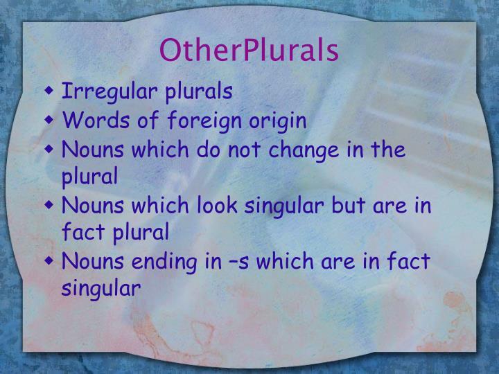 OtherPlurals