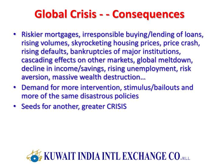 Global Crisis - - Consequences