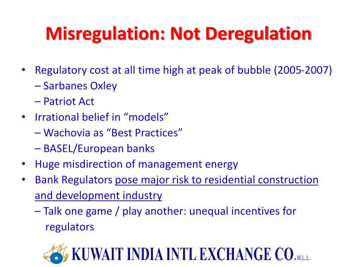 Misregulation: Not Deregulation