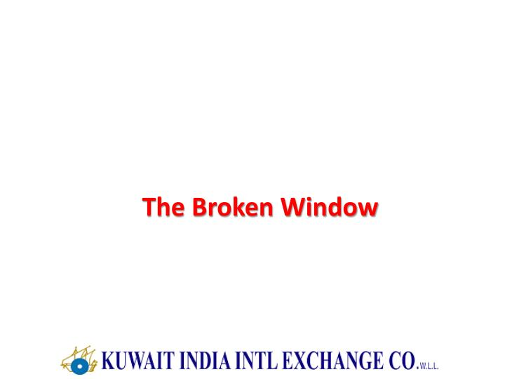 The Broken Window